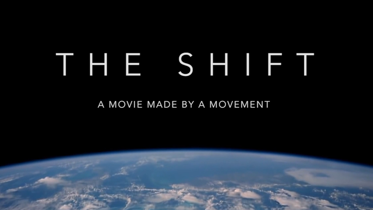 shift 2014 Trailer Thumb THE SHIFT Movie   A Movie Made by A Movement