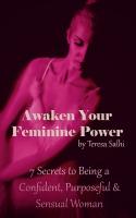 Awaken Your Feminnine Power Free Ebook