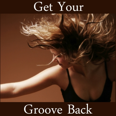 groove Get Your Groove Back